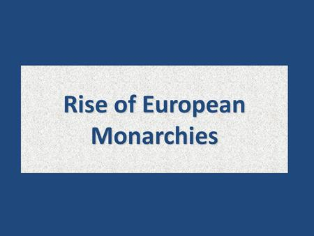 Rise of European Monarchies. Invasions, settlements, and influence of migratory groups Invasions by Angles, Saxons, Magyars, and Vikings disrupted the.