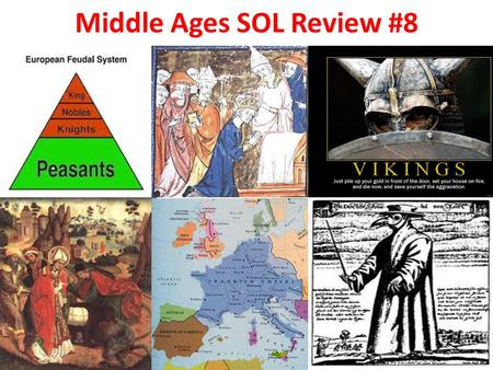 Middle Ages SOL Review #8