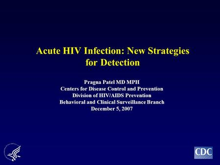 hiv case study patients A study from tanzania did not demonstrate a higher risk for dengue infection, 4 and a case-control study from brazil of hiv-infected patients with zika virus.