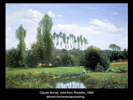 Claude Monet, View from Rouelles, 1858