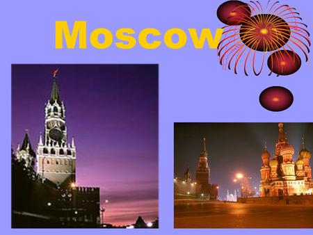 Moscow. Moscow For the first time Moscow was mentioned by the chroniclers in 1147. At that time Russian lands began to unite round Moscow, which led to.