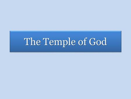 The Temple of God. God Dwells With His People EDEN Genesis 3:8-9 2.