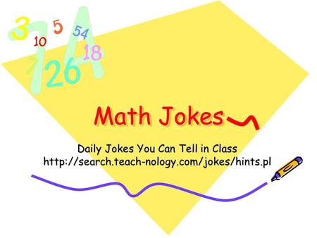 Math Jokes Daily Jokes You Can Tell in Class