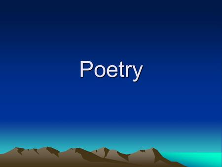 Poetry. About the Author You will be writing a paragraph about yourself that must include a picture. Your paragraph must include –Name-Hobbies –Age-Who.