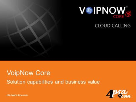 VoipNow Core Solution capabilities and business value.