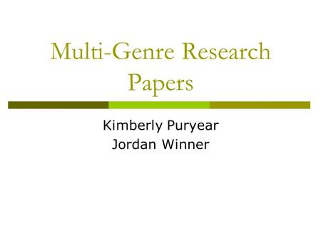 multigenre research paper Multigenre research projects how does multigenre writing differ from the traditional research paper traditional research paper.