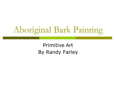 Aboriginal Bark Painting Primitive Art By Randy Farley.
