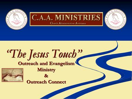 """The Jesus Touch"" Outreach and Evangelism Ministry& Outreach Connect."