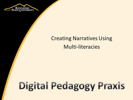 Digital Pedagogy Praxis