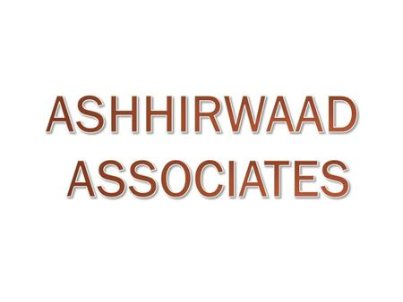 Ashhirwaad Associates is a construction company which was established around 15 years back. The company being established with its most aesthetic sense.