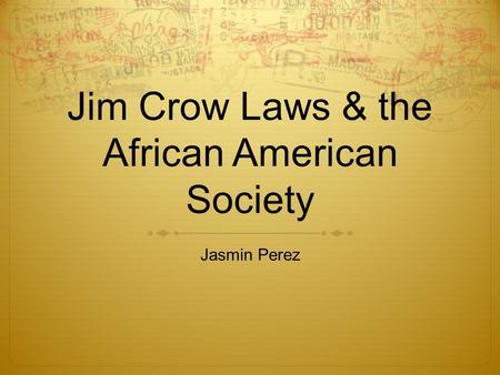 an analysis of jim crow laws