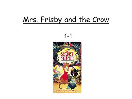 Mrs. Frisby and the Crow 1-1.