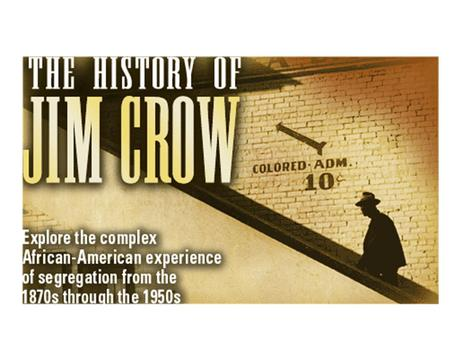 The Jim Crow figure was a fixture of the minstrel shows that toured the South; a white man made up as a black man sang and mimicked stereotypical behavior.