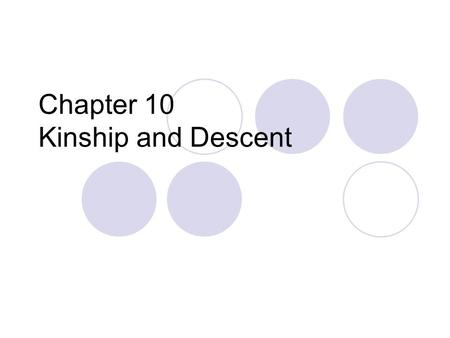 Chapter 10 Kinship and Descent