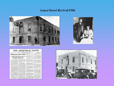 Azusa Street Revival 1906. Charles Parham (1873-1929) Former Methodist pastor. Parham founded Bethel Healing home in Topeka, Kansas (1898). The main tenets.