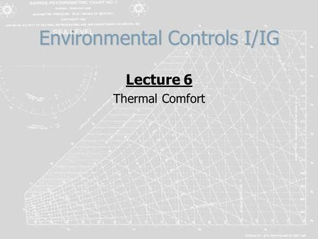Environmental Controls I/IG Lecture 6 Thermal Comfort.
