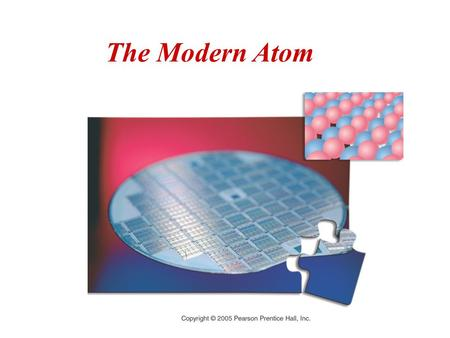 The Modern Atom Figure: 05-00CO Caption: