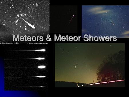 Meteors & Meteor Showers. The Differences… Meteoroid, Meteorite, Meteor??? Meteoroid, Meteorite, Meteor??? Meteoroid- small, solid body moving within.