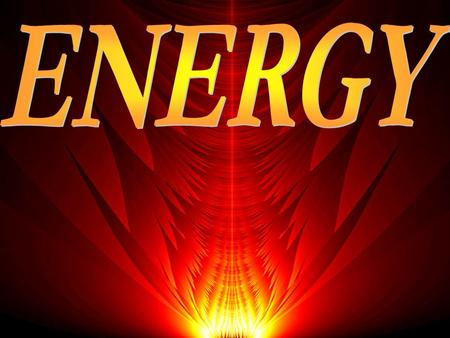 Energy Energy is the ability to do work. The word 'work' means transferring energy from one place to another. energy is neither destroyed nor created.