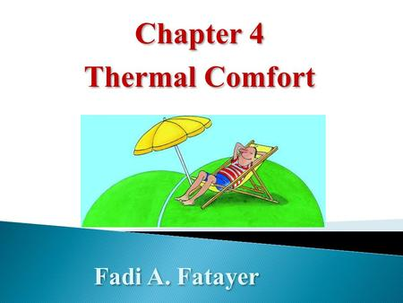 Chapter 4 Thermal Comfort