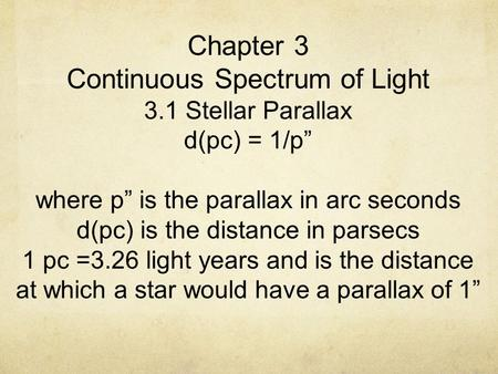 Chapter 3 Continuous Spectrum of Light 3