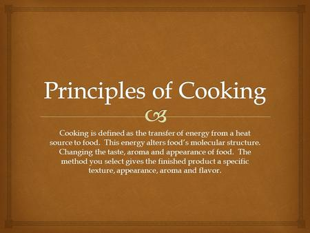 Chapter 17 cooking vegetables copyright 2011 by john wiley sons principles of cooking cooking is defined as the transfer of energy from a heat source to thecheapjerseys Choice Image
