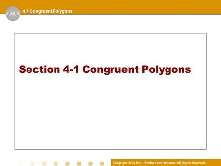 Section 4-1 Congruent Polygons