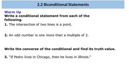 2.2 Biconditional Statements