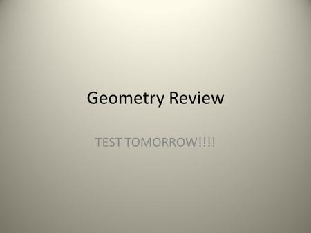Geometry Review TEST TOMORROW!!!!. Question 1 Name the four right triangle congruent schemes.