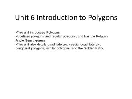 Unit 6 Introduction to Polygons