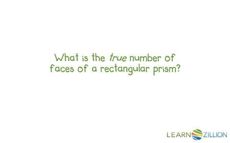 What is the true number of faces of a rectangular prism?