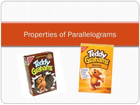 Properties of Parallelograms. What is a Parallelogram? A Quadrilateral with two sets of parallel sides.