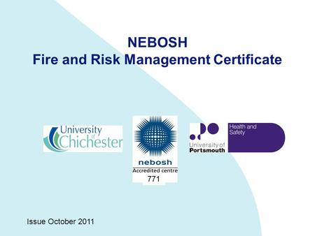 NEBOSH Fire and Risk Management Certificate Issue October 2011 771.