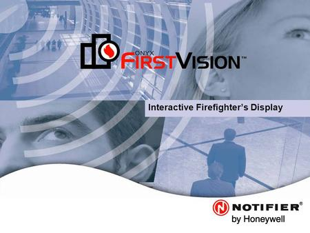 Leaders in Life. Safety. Technology. Interactive Firefighter's Display.