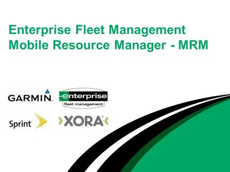 Enterprise Fleet Management Mobile Resource Manager - MRM.