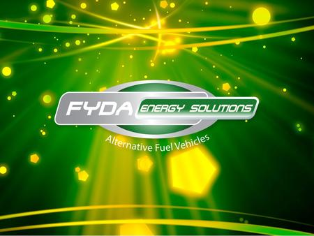 Bi Fuel Automotive Technologies Who we Are Fyda Energy Solutions is in a partnership with Prins and American Alternative Fuel bringing practical Alternative.
