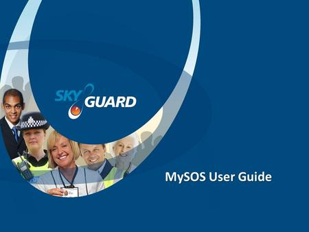 MySOS User Guide. MySOS Contents of Box 1 x MySOS Device (with battery and SIM card) 1 x Mains Charger 2 x Lanyards 1 x User Manual Extras Can be Provided.
