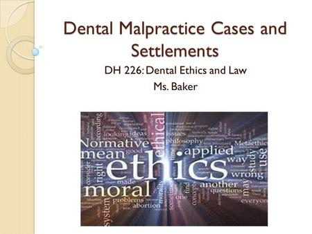 Dental Malpractice Cases and Settlements
