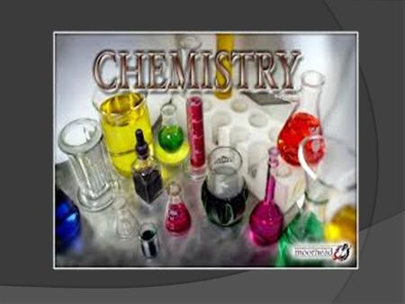 What is Chemistry? One of the three main subjects which you are studying now in your Science Lessons: o Physics (compulsory- all students learn physics)