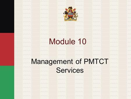Management of PMTCT Services