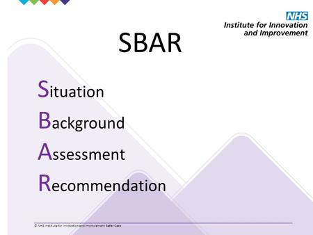 SBAR Situation Background Assessment Recommendation