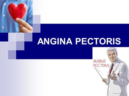 ANGINA PECTORIS. Angina pectoris (chest pain) is the result of myocardial ischemia caused by an imbalance between myocardial blood supply and oxygen demand.