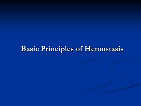 Basic Principles of Hemostasis