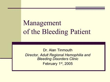 Management of the Bleeding Patient