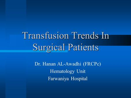 Transfusion Trends In Surgical Patients