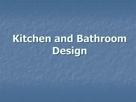 Kitchen and Bathroom Design. Kitchen Design Sequence.