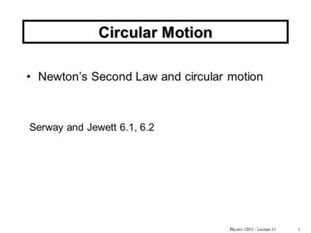 Circular Motion Newton's Second Law and circular motion