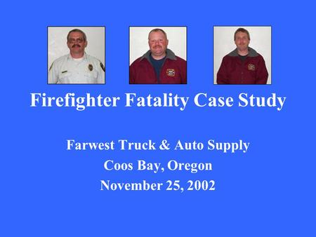 Firefighter Fatality Case Study