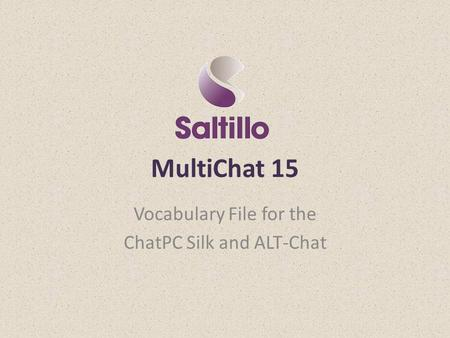 MultiChat 15 Vocabulary File for the ChatPC Silk and ALT-Chat.