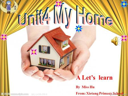 A Let's learn By Miss Hu From: Xietang Primary School.